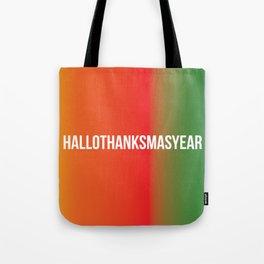 HalloThanksMasYear Tote Bag