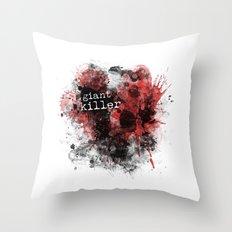 Giant Killer Throw Pillow