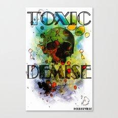 Toxic Demise Canvas Print