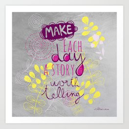 Inspiring quote Art Print