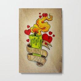 Burnt Love - Tattoo Art Metal Print