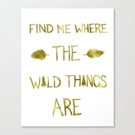 Wild Things - Gold Canvas Print