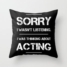 Theatre Acting Theater Broadway Musical Throw Pillow