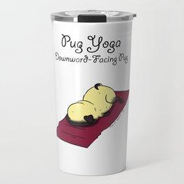 Pug Yoga - Downward-Facing Pug Travel Mug