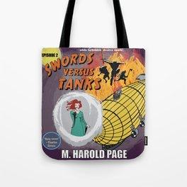 Swords Versus Tanks: Episode 2 Tote Bag