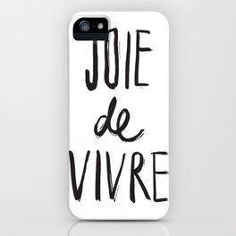 Joie De Vivre Brush Lettered iPhone Case