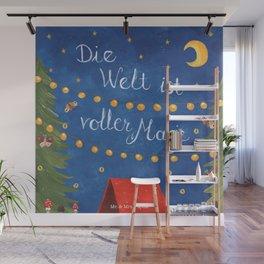 Die Welt ist voller Magie... Wall Mural