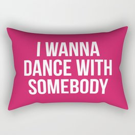 Dance With Somebody Music Quote Rectangular Pillow