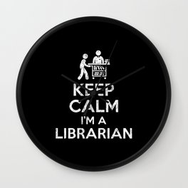 Keep Calm Lirarian Wall Clock