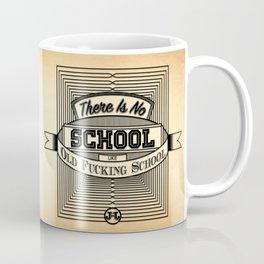 No School Like Old School Coffee Mug