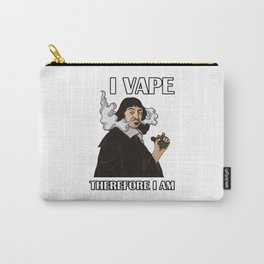 I Vape Therefore I Am | Vaping Rene Descartes Carry-All Pouch