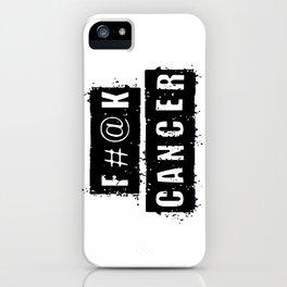 F@#K Cancer iPhone Case