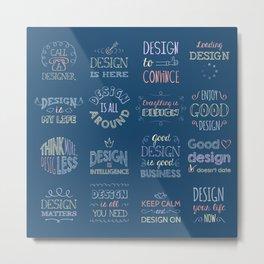 Call a Designer Metal Print