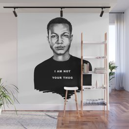 I Am Not Your Thug Wall Mural