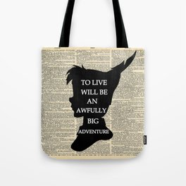 Peter Pan Over Vintage Dictionary Page - To Live Tote Bag