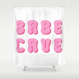 Babe cave groovy pinks Shower Curtain