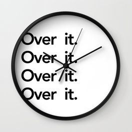 over it Wall Clock