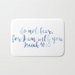 Isaiah 41:10 Bath Mat