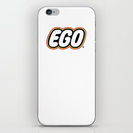 ego is not your amigo iPhone Skin