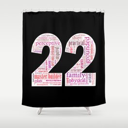 Life Path 22 (black background) Shower Curtain