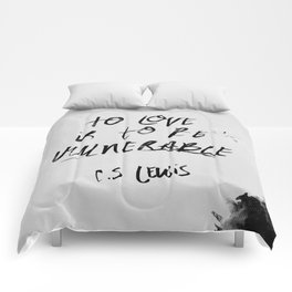 To Love is to be Vulnerable - C.S. Lewis Comforters