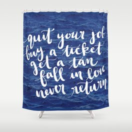 Waves Quote Shower Curtain