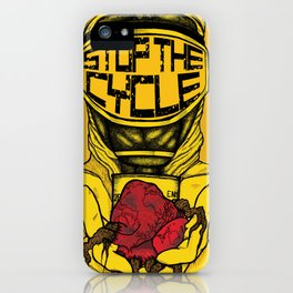 Stop the Cycle iPhone Case