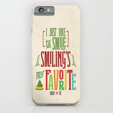 Buddy the Elf! Smiling's My Favorite! iPhone 6 Slim Case