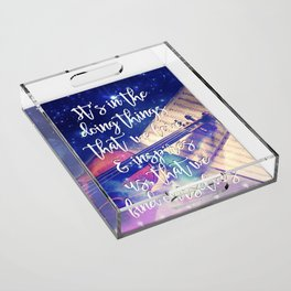 Violin Dream • Find Self Quote • Do What You Love Acrylic Tray