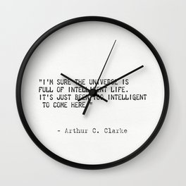Arthur C. Clarke quote Wall Clock