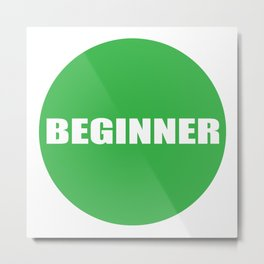 Text Beginner Metal Print