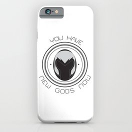 you have new gods now - mag iPhone Case