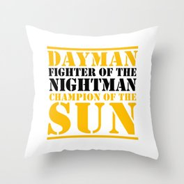 DAYMAN - CHAMPION OF  THE SUN Throw Pillow