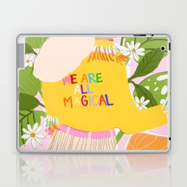 We are magical Laptop & iPad Skin