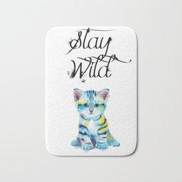 Stay Wild - kitten illustration Bath Mat