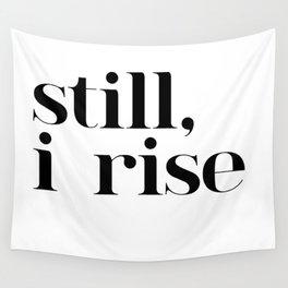 still I rise VII Wall Tapestry