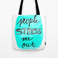 People Stress Me Out Tote Bag