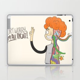 Don't Worry, I'm All Right! Laptop & iPad Skin
