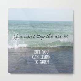 Ride the Waves! Metal Print