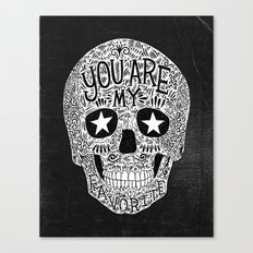 you are my favorite Canvas Print