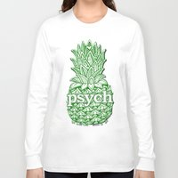psych Long Sleeve T-shirts featuring Psych Pineapple! by Alohalani
