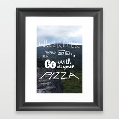 wherever you go Framed Art Print