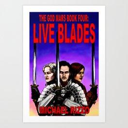 Live Blades cover Art Print