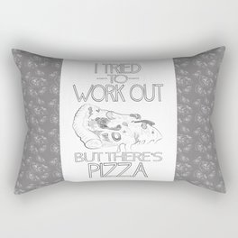 I tried to work out...but there's pizza Rectangular Pillow