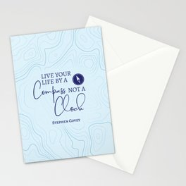 Live Your Life By A Compass, Not A Clock Stationery Cards
