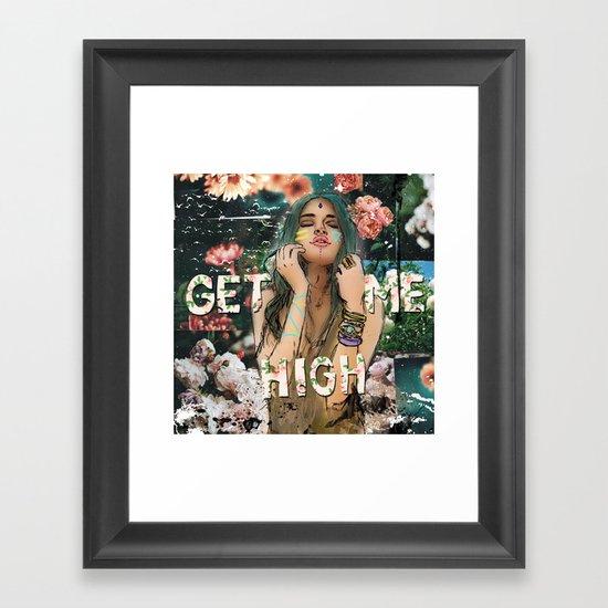 get me high Framed Art Print