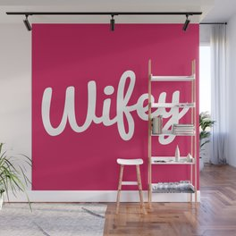 Wifey Quote Wall Mural