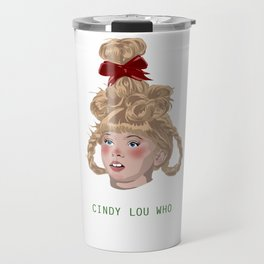Cindy Lou Travel Mug