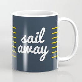 Sail Away Nautical Print Coffee Mug