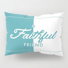 Faithful Pillow Sham